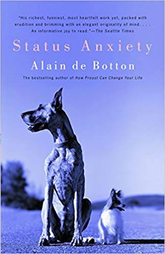 Alain de Botton - Status Anxiety
