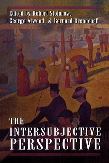 Atwood & Brandchaft - The Interaubjectiove Perspective