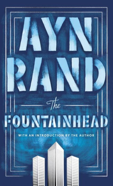 Ayn Rand - The Fountainhead