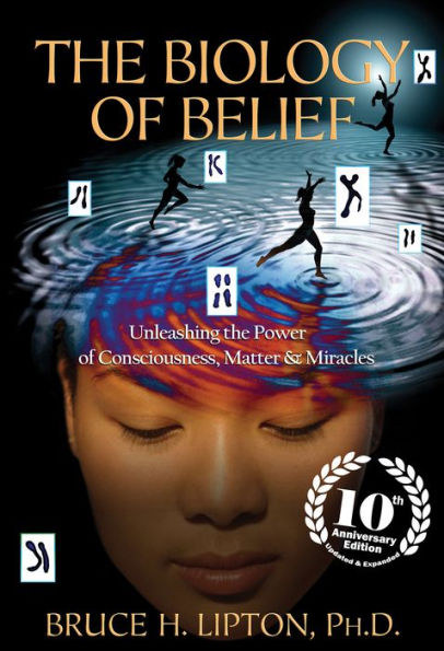 Bruce Lipton - The Biology of Belief