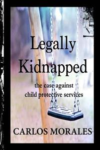 Carlos Morales - Legally Kidnapped