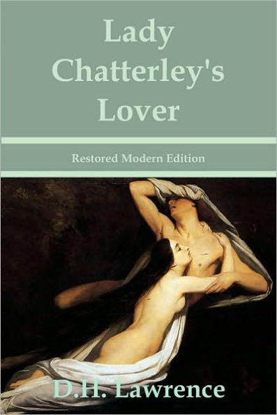 D.H. Lawrence - Lady Chatterley's Lover