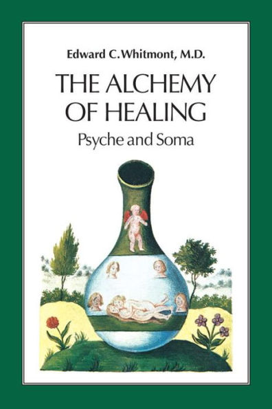 Edward Whitmont - The Alchemy of Healing