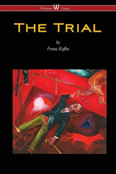 Franz Kafka - The Trial