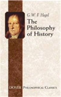 G. W. F. Hegel - The Philosophy of History