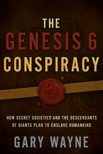 Gary Wayne - The Genesis 6 Conspiracy