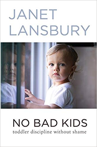 Janet Lansbury - No Bad Kids
