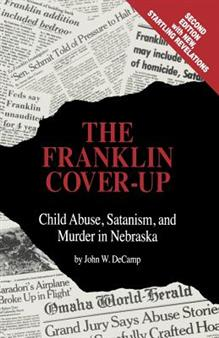 John DeCamp - The Franklin Cover-Up