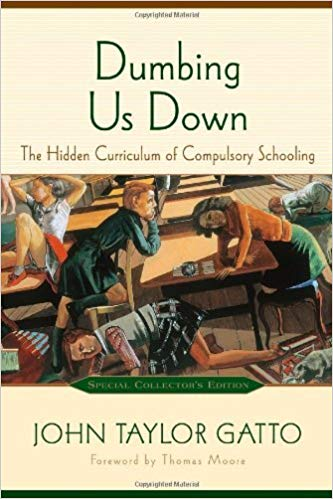 John Taylor Gatto - Dumbing Us Down