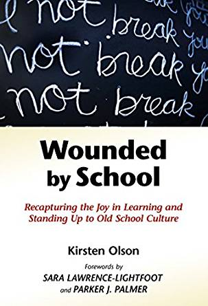 Kirsten Olson - Wounded by School