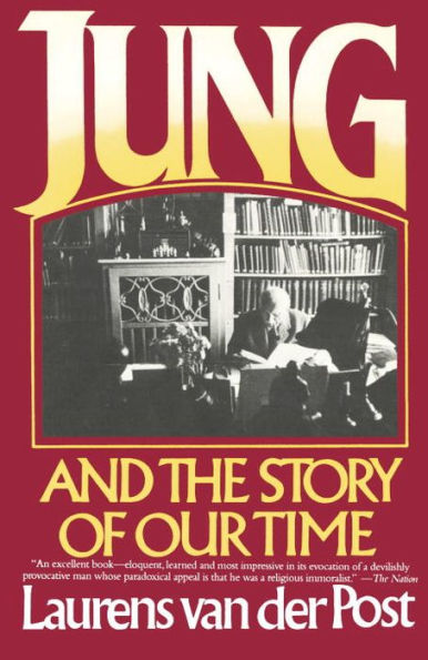 Laurens van der Post - Jung and the Story of Our Time