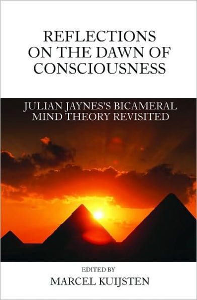 Marcel Kuijsten - Reflections on the Dawn of Consciousness