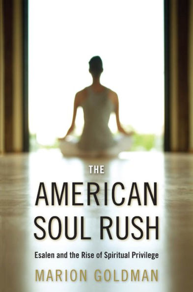 Marion Goldman - The American Soul Rush