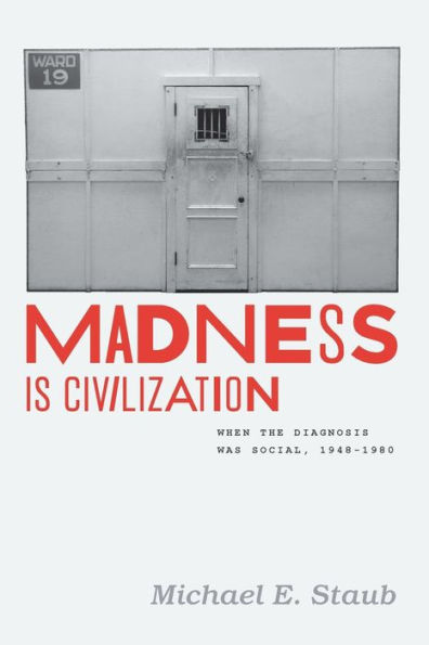 Michael Staub - Madness is Civilization