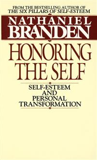 Nathaniel Branden - Honoring the Self