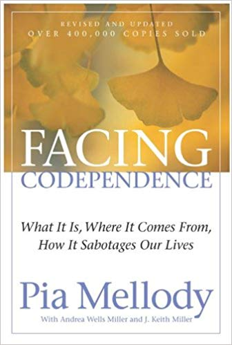 Pia Melody - Facing Codependence