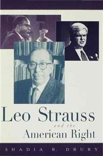 Shadia Drury - Leo Strauss and the American Right