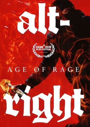 Alt-Right: The Age of Rage